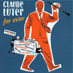 claude-luter-for-ever