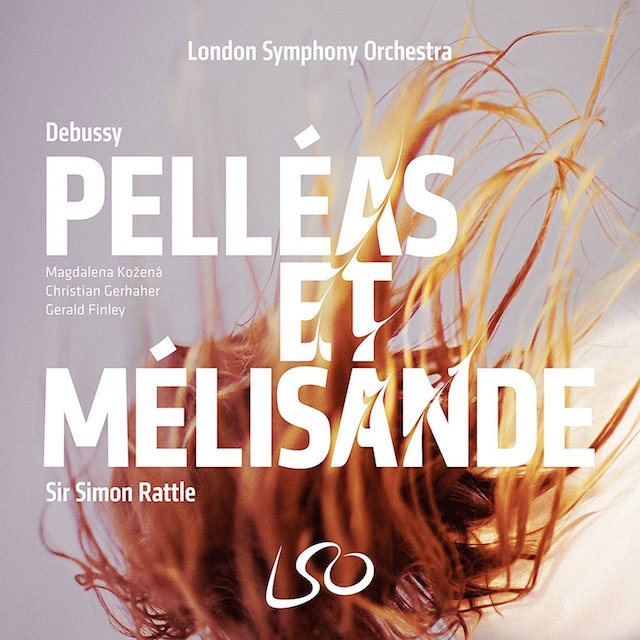 Pelleas et Melisande Sir Simon Rattle