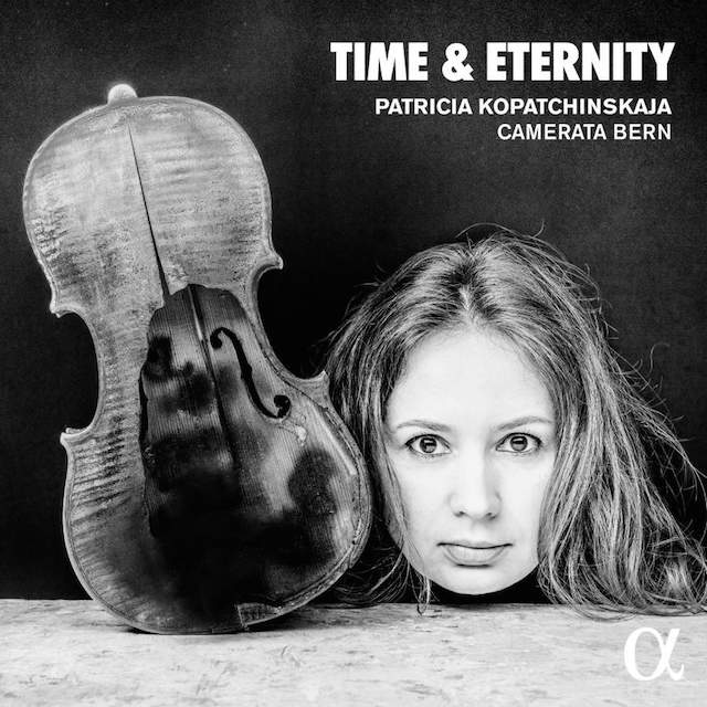 Time Eternity Patricia Kopatchinskaja